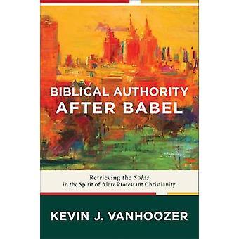 Autoridade bíblica após Babel - recuperando a Solas no espírito do