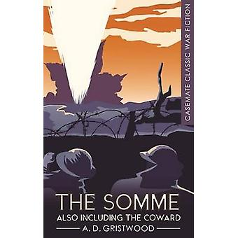 The Somme Also Including The Coward by Arthur Donald Gristwood - H. G