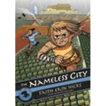 The Nameless City by Faith Erin Hicks - 9781626721562 Book