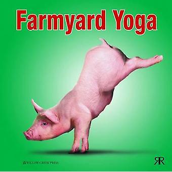 Farmyard Yoga by Willow Creek Press - 9781841613963 Book