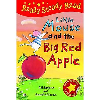 Little Mouse and the Big Red Apple by A. H. Benjamin - Gwyneth Willia