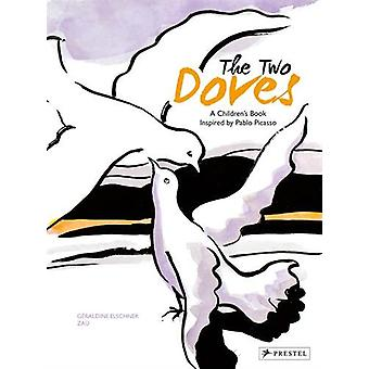 The Two Doves - A Children's Book Inspired by Pablo Picasso by Geraldi