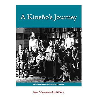 A Kineno's Journey - On Family - Learning - and Public Service by Laur