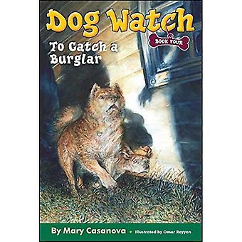 Einen Einbrecher (Hund Watch) zu fangen