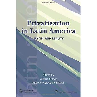 Privatization in Latin America: Myths and Reality