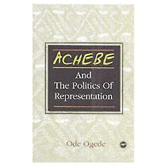 Achebe and the Politics of Representation