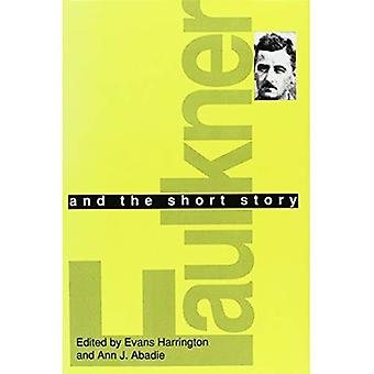 Faulkner en het korte verhaal (Faulkner en Yoknapatawpha serie)
