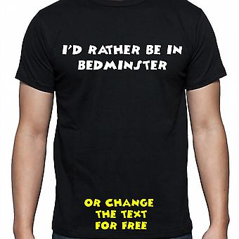I'd Rather Be In Bedminster Black Hand Printed T shirt