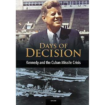 Kennedy ja Kuuban ohjuskriisi (päivää päätöksen)