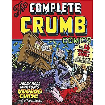 Complete Crumb Comics Vol. 16, The : The Mid 1980s: More Years of Valiant Struggle