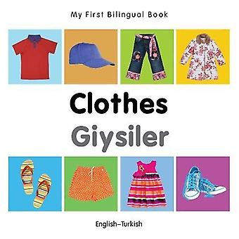 My First Bilingual Book - Clothes - English-Turkish