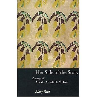 Her Side of the Story : Readings of Mansfield, Mander and Hyde