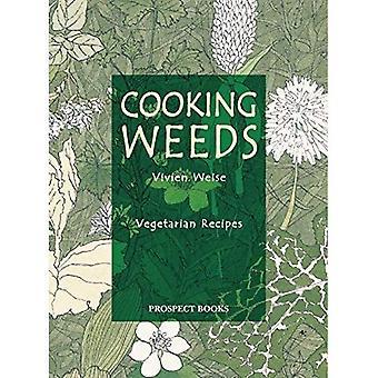Cooking Weeds: Vegetarian Recipes