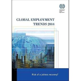 Global Employment Trends 2014: Risk of a Jobless Recovery