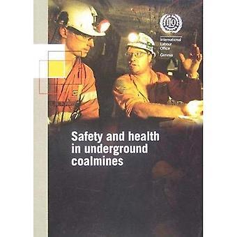 Safety and health in underground coalmines (ILO code of practice)