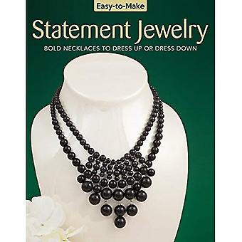 Easy-to-Make Statement Jewelry: Bold Necklaces to Dress Up or Dress Down (Easy-to-Make)
