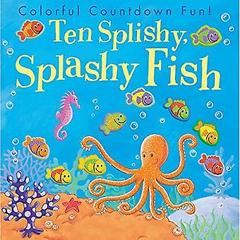 Ten Splishy Splashy Fish
