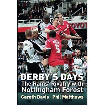 Derby's Days: The Rams' Rivalry with Nottingham Forest