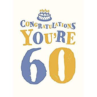 Congratulations You're 60