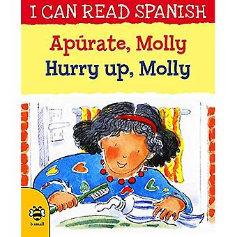 Apurate, Molly / Hurry up,� Molly (I CAN READ SPANISH)