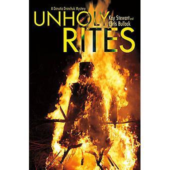 Unholy Rites by Stewart & Kay