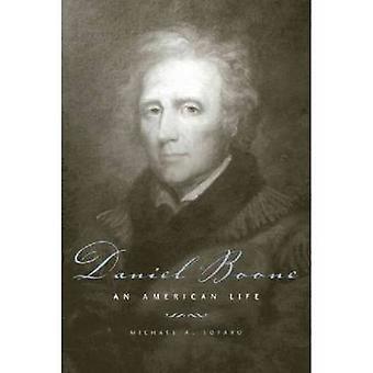 Daniel Boone une vie américaine par Lofaro & A. Michael