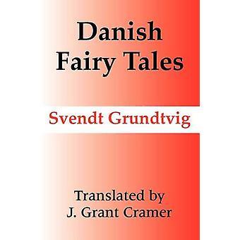 Contes de fées danois par Grundtvig & Svendt