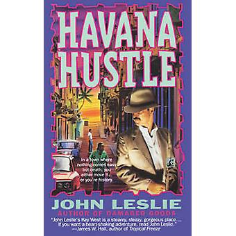 Havana Hustle by Leslie & John
