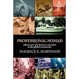 Professional Nomad by Marwood & Maurice E.