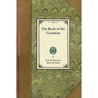 The Book of the Carnation by R. P. Brotherston