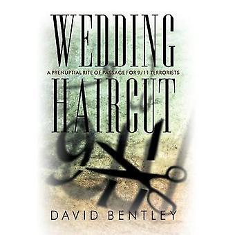 Mariage coiffure A prénuptiaux Rite de Passage pour 911 terroristes par Bentley & David