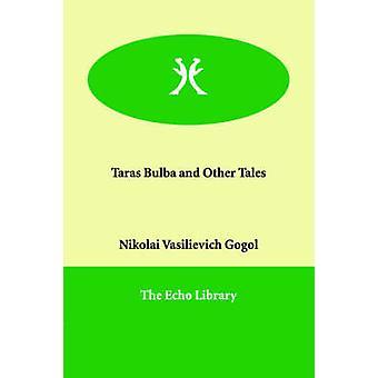 Taras Bulba och andra berättelser av Gogol & Nikolai Vasilievich
