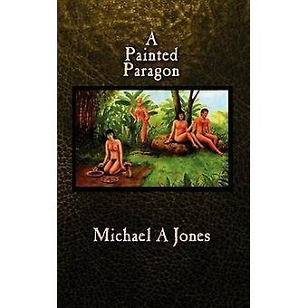 Een geschilderde Paragon door Jones & Michael A.