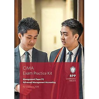 CIMA P2 Advanced Management� Accounting: Exam Practice Kit