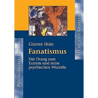 Fanatismus by Hole & Gnter