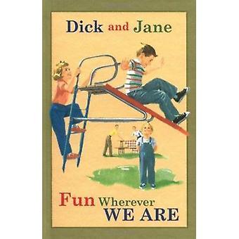 Fun Wherever We Are Book