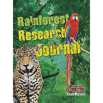 Rainforest Research Journal by Paul Mason - 9780778799245 Book