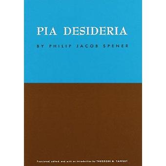 Pia Desideria by P.J. Spener - 9780800619534 Book