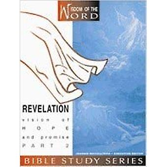Revelation - Vision of Hope and Promise - Part 2 by Marie Coody - Jeann