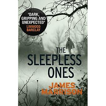 The Sleepless Ones by James Marrison - 9781405917506 Book