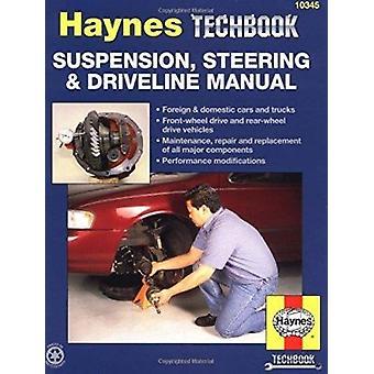 Suspension - Steering and Driveline Manual by Jeff Killingsworth - Er