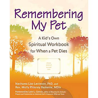 Remembering My Pet - A Kid's Own Spiritual Workbook for When a Pet Die