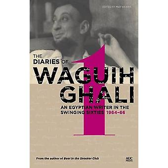 The Diaries of Waguih Ghali - An Egyptian Writer in the Swinging Sixti