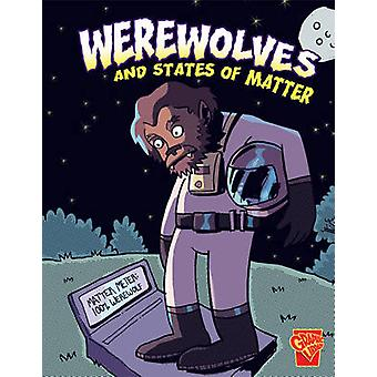 Werewolves and States of Matter by Janet Slingerland - Angel Mosquito