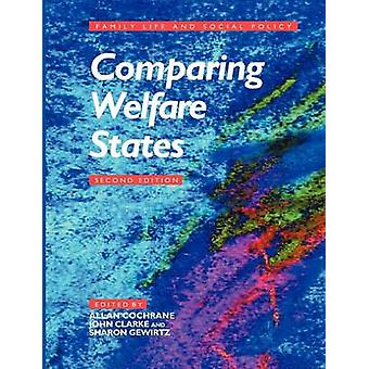 Comparing Welfare States by Clarke & John