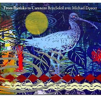 Beausoleil/Doucet - desde Bamako a importación USA Carencro [CD]