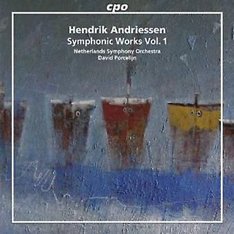 Hendrik Andriessen - Hendrik Andriessen: Obras sinfónicas de importación de Estados Unidos Vol. 1 [CD]
