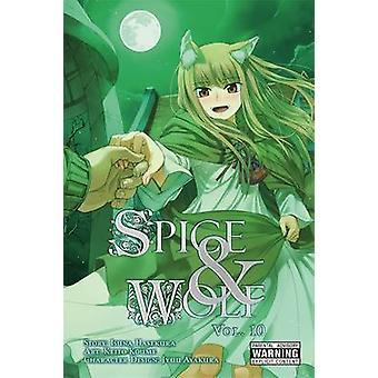 Gewürz und Wolf - Vol 10 - Manga von Isuna Hasekura - 9780316336604 Buch
