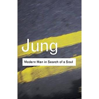 Modern Man in Search of a Soul (2nd Revised edition) by C. G. Jung -