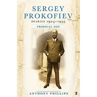Sergej Prokofjev Diaries - 1924 - 1933 - fortapte sønn (hoved) av Sergej P